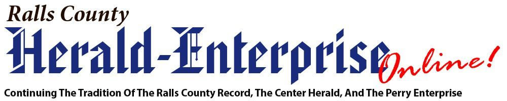 Ralls County Herald-Enterprise, Continuing the tradition of The Ralls County Record, The Center Herald, and the Perry Enterprise
